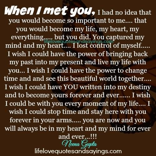 When I Met You Life Love Quotes Ii Love Quotes Love Me Quotes
