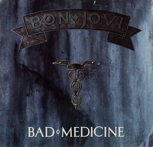 """Bad Medicine"" ***  Bon Jovi ***  November 19, 1988"