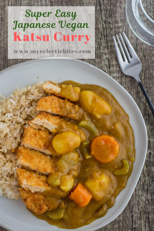 Super Easy Japanese Vegan Katsu Curry My Eclectic Bites Recipe In 2020 Vegan Katsu Curry Katsu Curry Recipes Asian Vegetarian Recipes