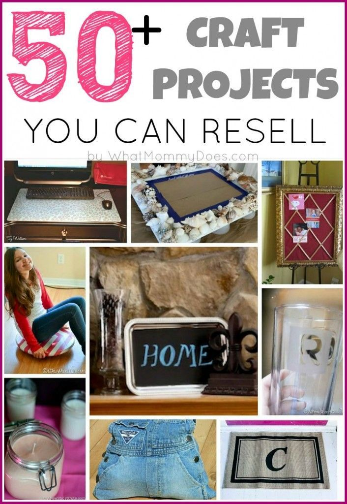 50 Crafts To Make And At Fairs Flea Markets A Great List Of Things All Easy Ideas Anyone Can Do Even Kids S