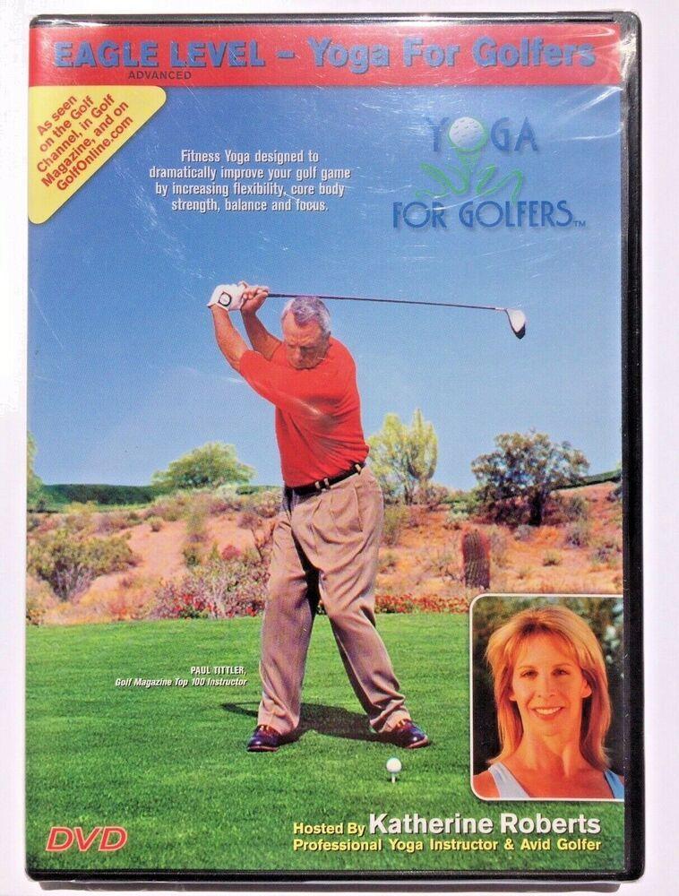 Yoga For Golfers Eagle Level Advanced Dvd 2007 800647885899 Katherine Roberts Yoga For Golfers Professional Yoga Yoga Design