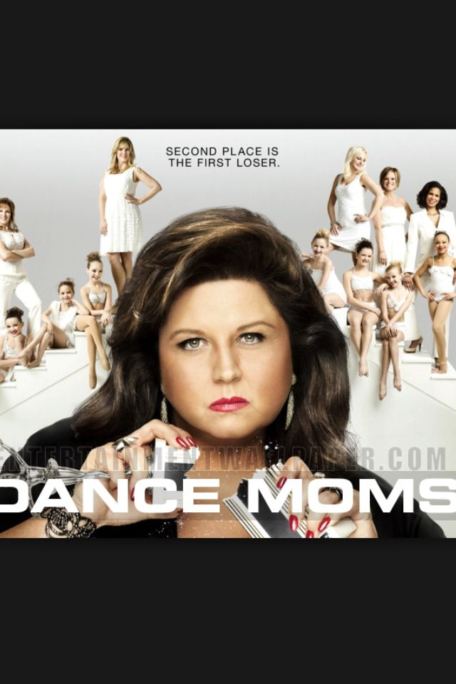 Second Place Is The First Loser Dance Moms Dance Best Shows Ever