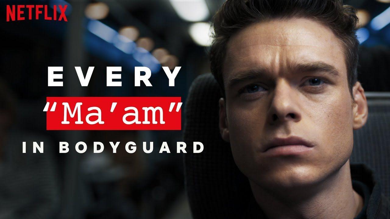 Bodyguard Every Time Richard Madden Says Ma Am Netflix Https Www Youtube Com Watch V Pmoomt2prhk Try Numedia Nume Richard Madden Bodyguard Netflix Kids