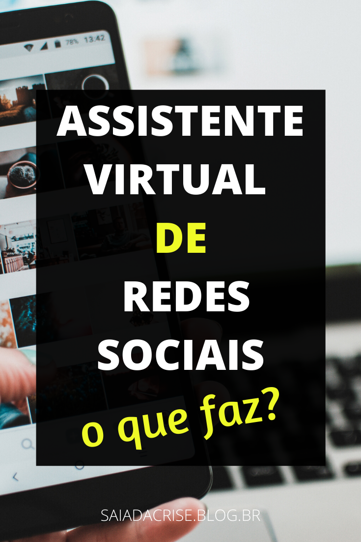 Assistente Virtual de Redes Sociais | O que faz?
