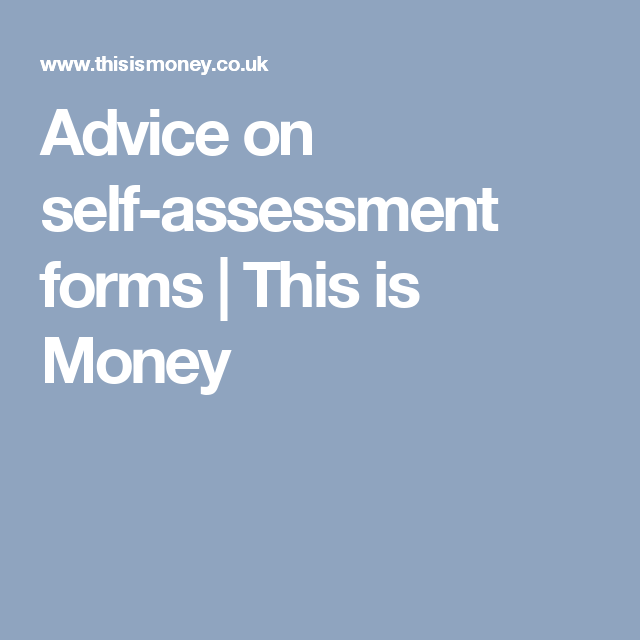 Advice On SelfAssessment Forms  This Is Money  Finance