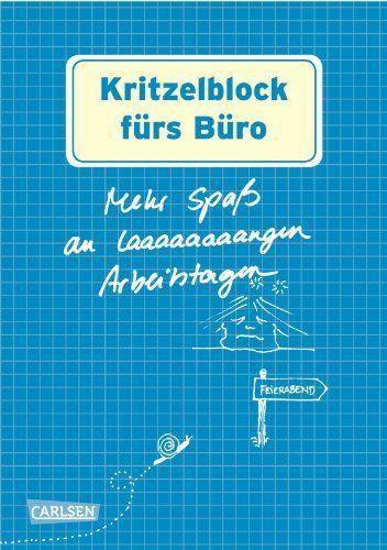 kritzelblock f rs b ro mehr spa an langen arbeitstagen geschenke f r den chef chefin. Black Bedroom Furniture Sets. Home Design Ideas
