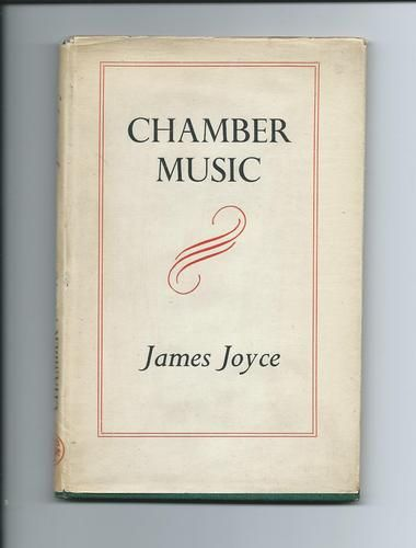 Chamber Music ~ Poems by James Joyce
