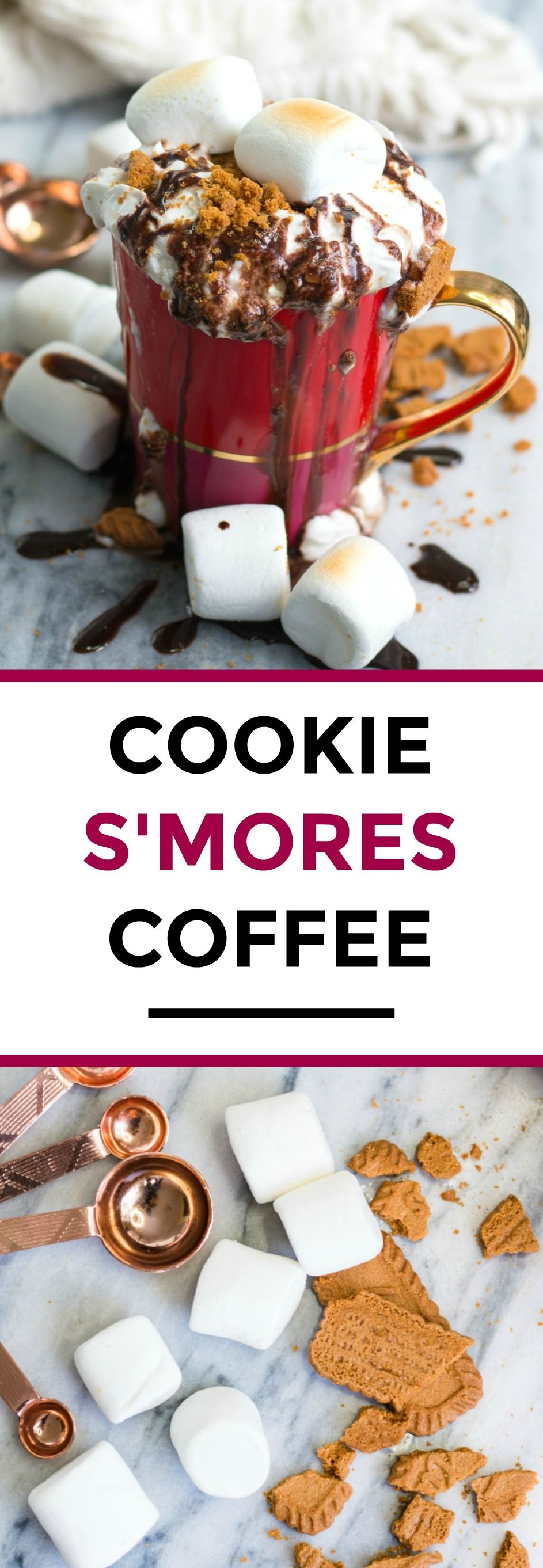 Cookies S'mores Coffee Recipe A sweet coffee drink made