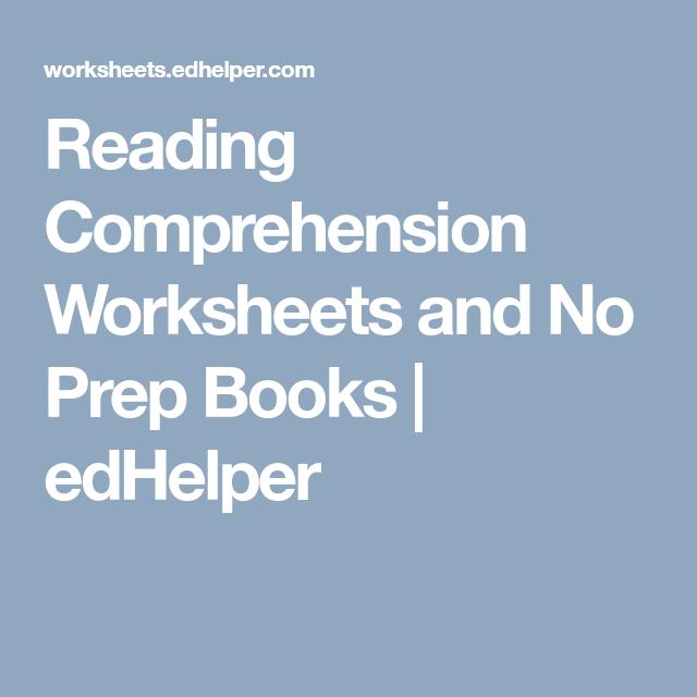 Reading Comprehension Worksheets and No Prep Books | edHelper ...
