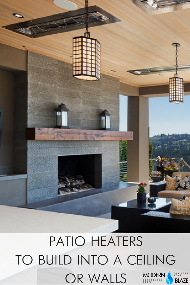 Patio Heaters to Build into a Ceiling or a Wall Patio