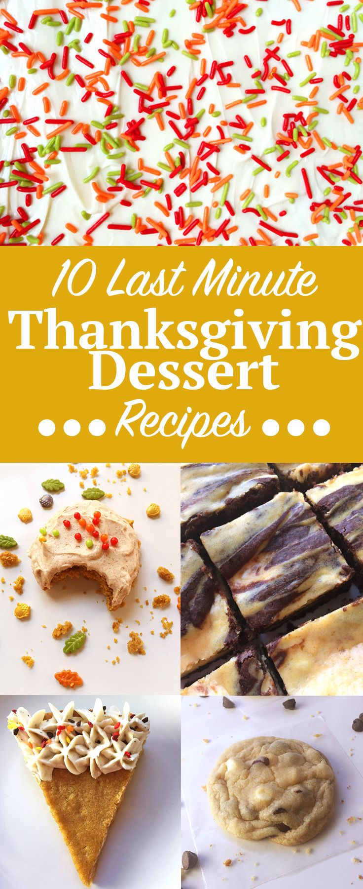 Last Minute Thanksgiving Dessert Recipes Ten Thanksgiving Desserts You Can Prepare And Or Bake In An Hour Or Less Click Through For The Full List