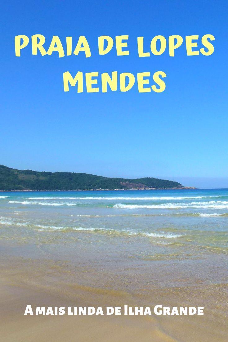 Praia De Lopes Mendes Um Verdadeiro Paraíso Cruzeiro