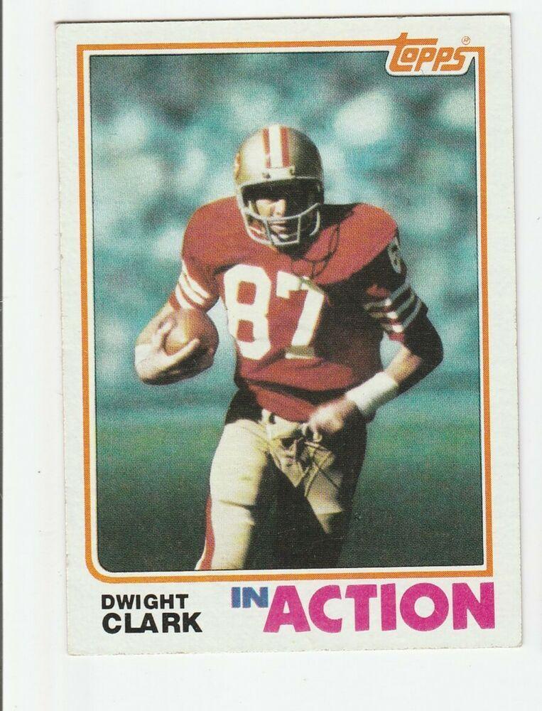 1982 topps 479 dwight clark san francisco 49ers football