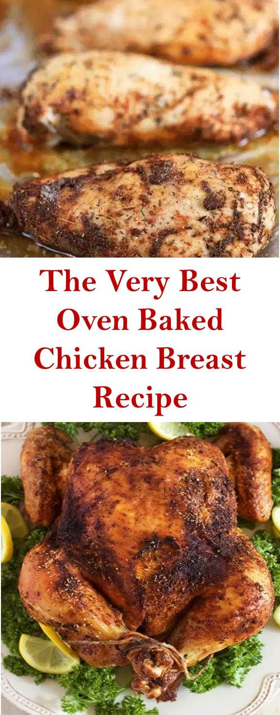 The Best Recipe >> The Very Best Oven Baked Chicken Breast Recipe #HealthyRecipe #chickenbreastrecipeseasy