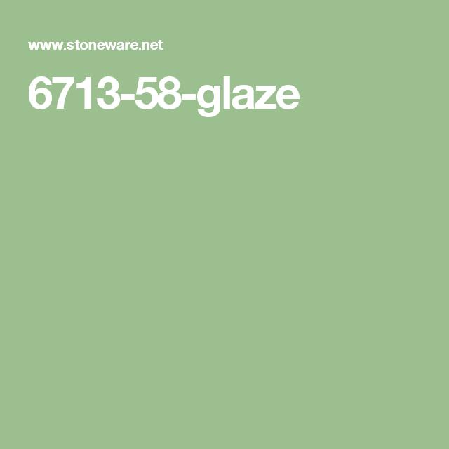 6713-58-glaze
