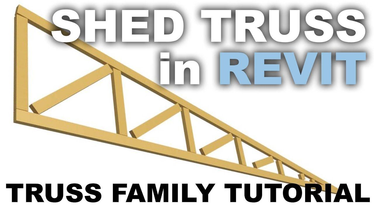 Truss for a Shed Roof in Revit * TRUSS FAMILY TUTORIAL