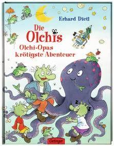 Die Olchis. Olchi-Opas krötigste Abenteuer. Ab 4 Jahren.