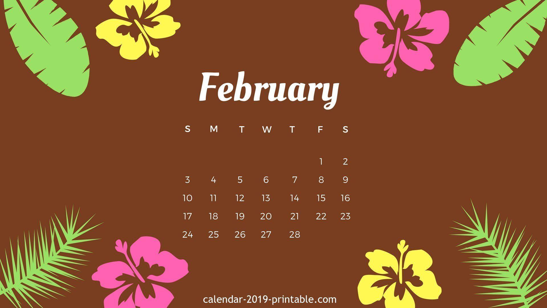 February 2019 Hd Desktop Wallpaper Calendar 2019 Wallpapers February 2019 Desktop Calendar Calendar Wallpaper Desktop Wallpaper Calendar Desktop Calendar