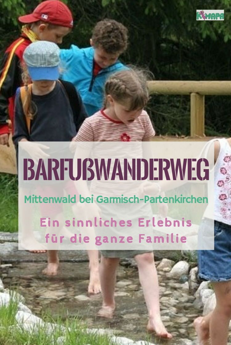 Barfusswanderweg In Mittenwald Mittenwald Ausflug Und Urlaub Bayern