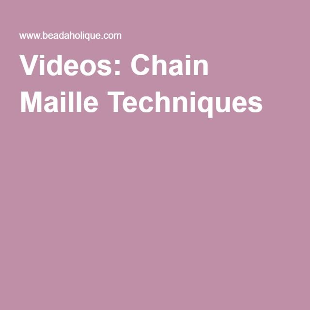 Videos: Chain Maille Techniques
