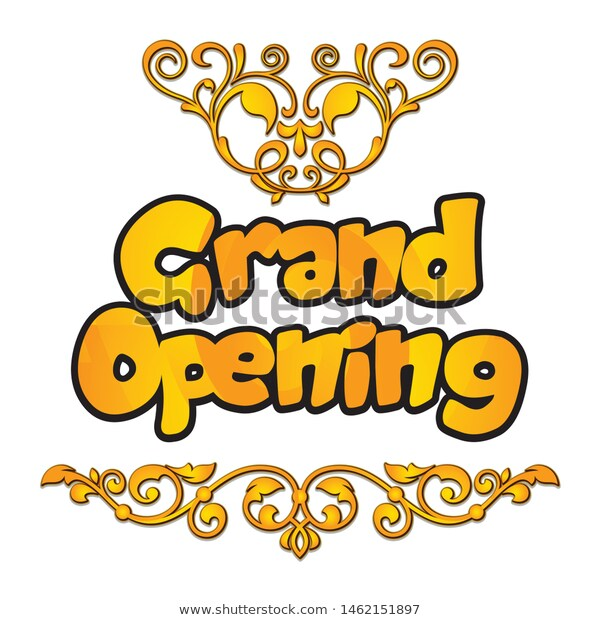 Grand Opening Text Gold Style Grand Stock Vector Royalty Free 1462151897 Gold Text Grand Opening Gold Style