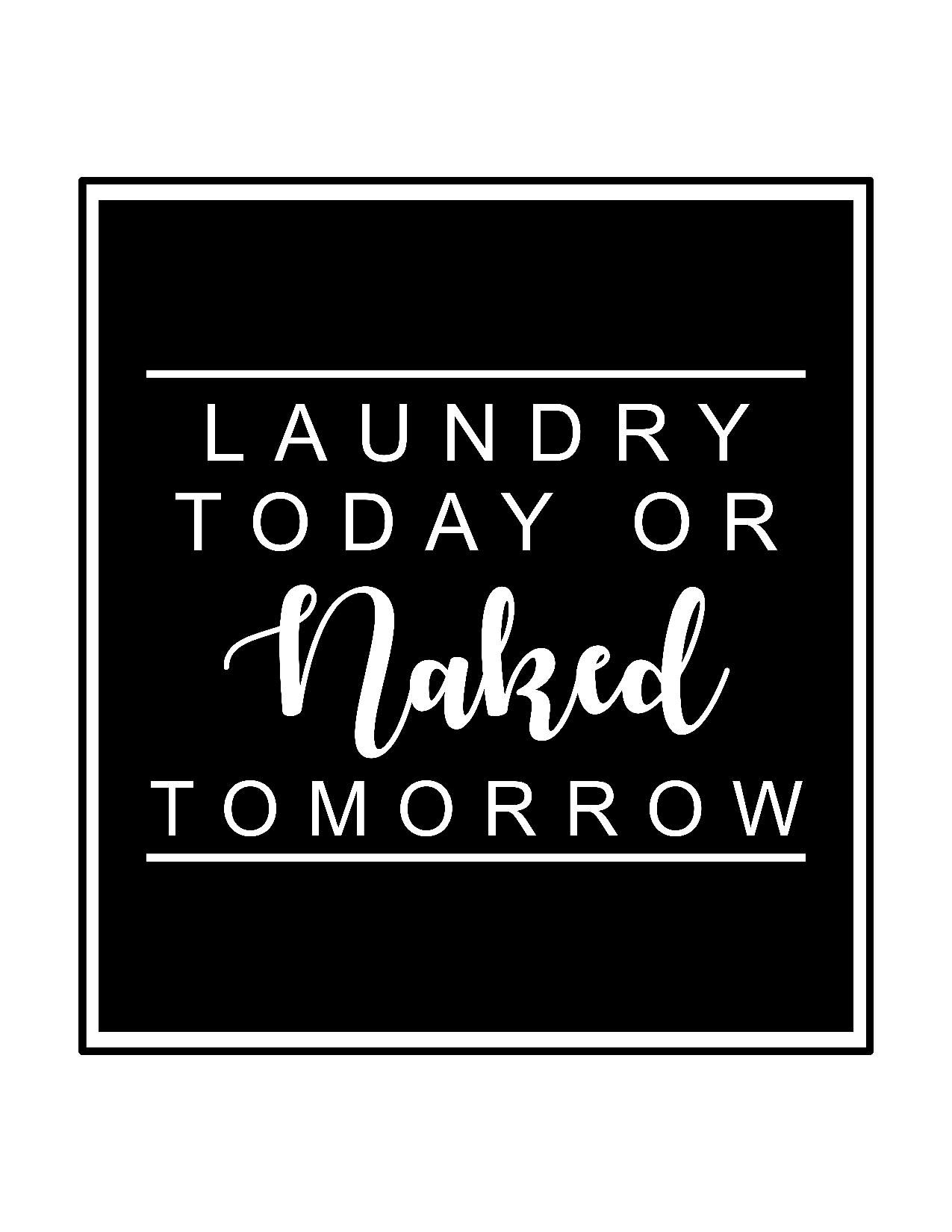 Free Laundry Room Printables The Mountain View Cottage Laundry Room Printables Laundry Room Quotes Laundry Humor