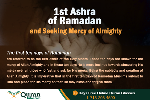 First Ten Days (First Ashra) of Ramadan and Seeking Mercy of Allah ...