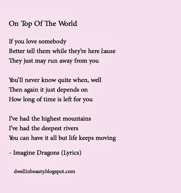 On Top Of The World Lyrics Monday Musings Quote Of The Week
