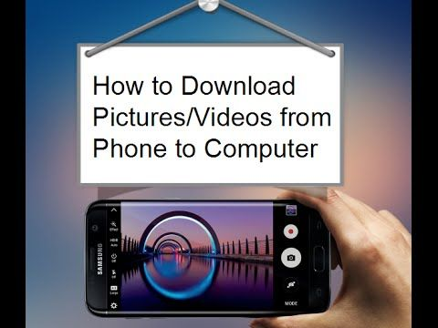 How To Download Pictures Videos From Android Phone To Computer How To Download Pictures Android Phone Download Pictures