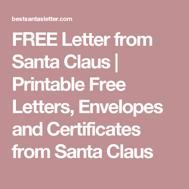 Free Letter From Santa Claus  Printable Free Letters Envelopes