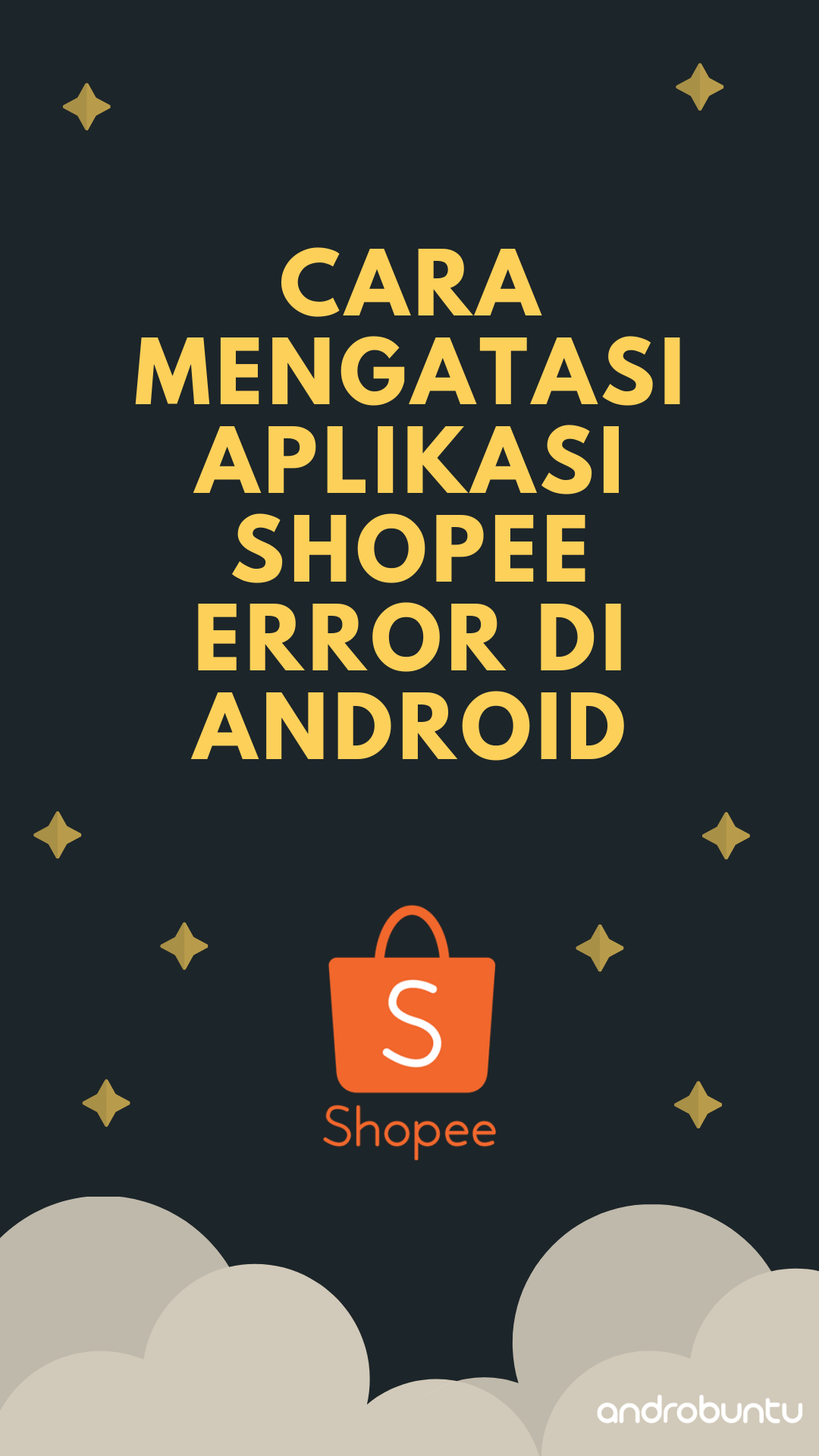 5 Cara Mengatasi Aplikasi Shopee Error Di Android Aplikasi Pengikut Android