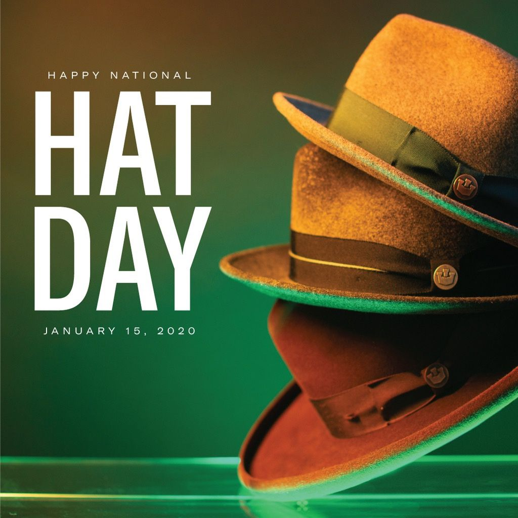 Happy National Hat Day Hat Day Goorin Hats
