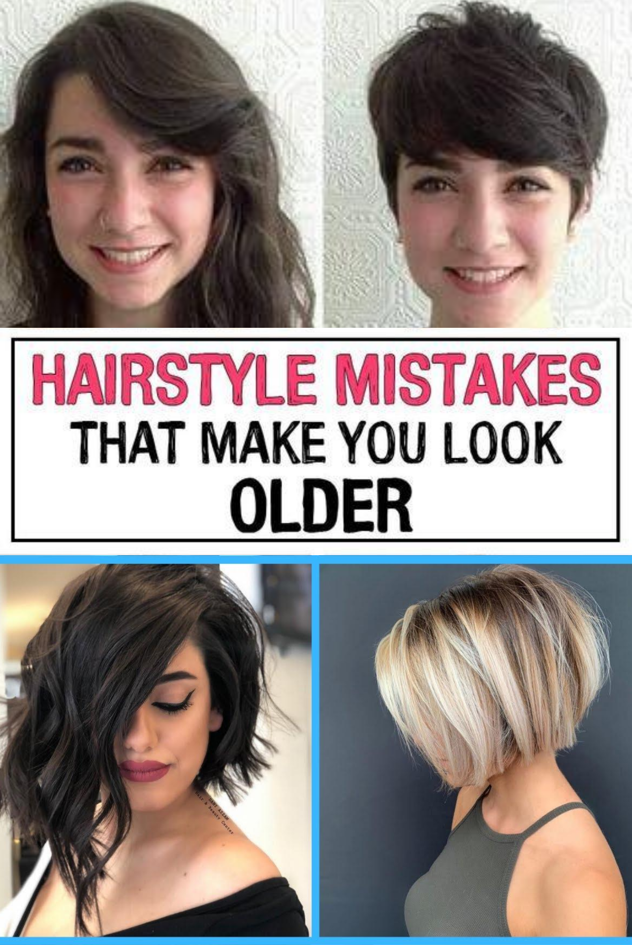 11 Hairstyle Mistakes That Are Aging You In 2020 Hairstyle Hair Mistakes Hair Advice