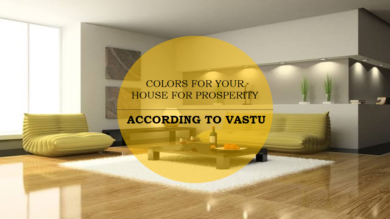 Colours For Your House Prosperity According To Vastu Living Room Colors House Living Room Color Schemes