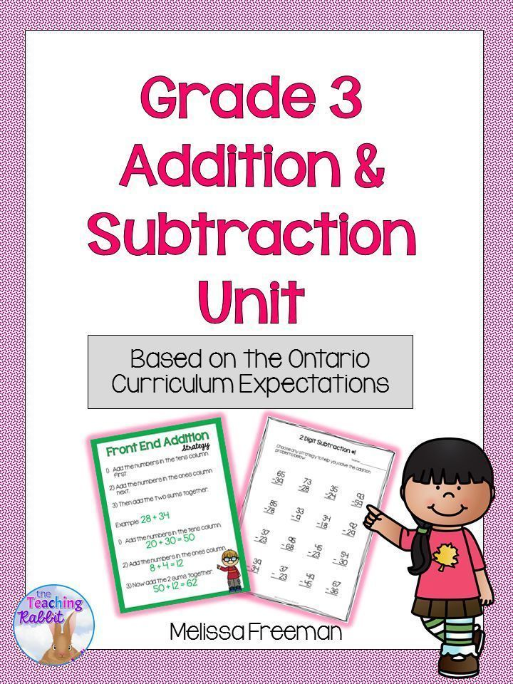 Addition and Subtraction Unit for Grade 3 (Ontario Curriculum ...