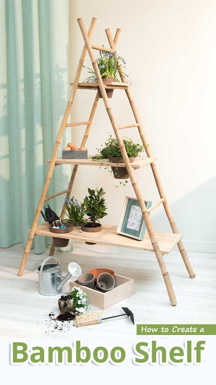Comment créer une étagère en bambou - Conseils recommandés