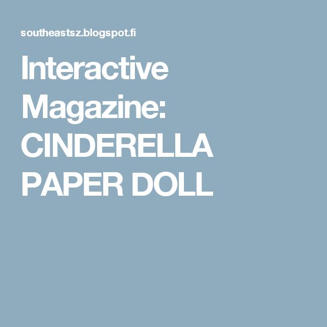 Interactive Magazine: CINDERELLA PAPER DOLL