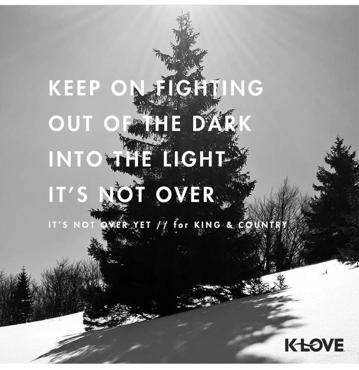 Keep fighting Quotes & Sayings King, country, Words