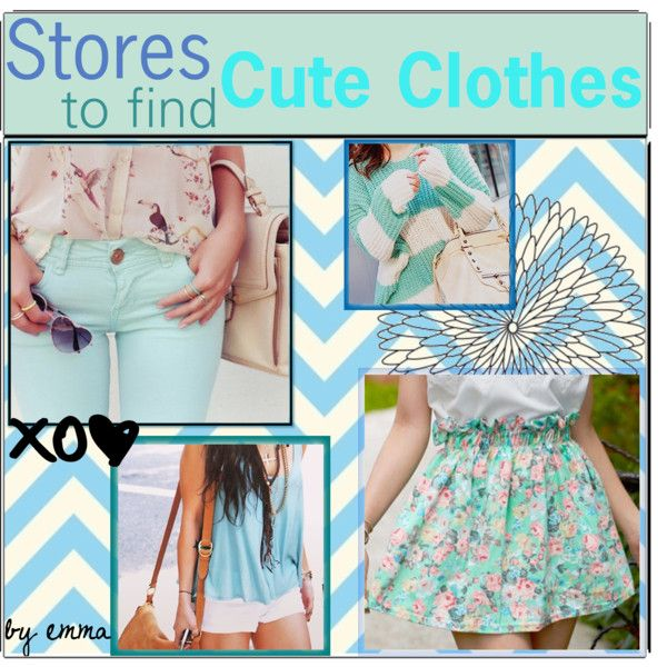 Stores to find Cute Clothes