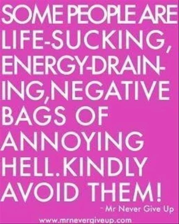 Avoid them!
