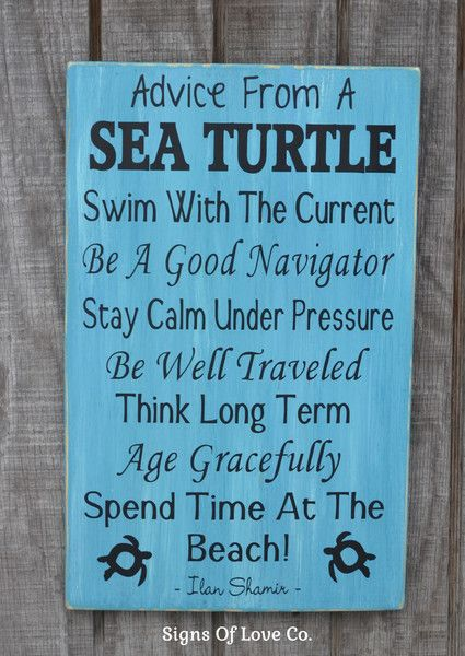 Rustic Beach Sign Advice From A Sea Turtle Lessons Wisdom