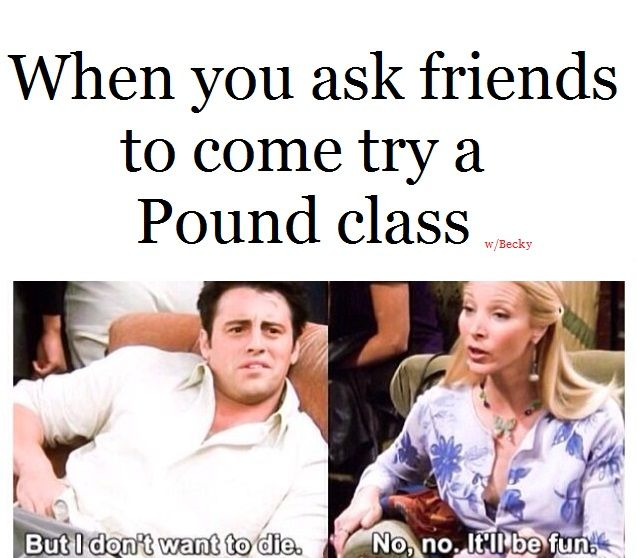 Pound class Rockout Workout fitness funny fun exercise meme | Pound ...