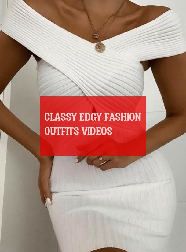 classy edgy fashion outfits videos ! edle edgy fashion outfits videos #classy #edgy #fashion #outfits #videos 2020