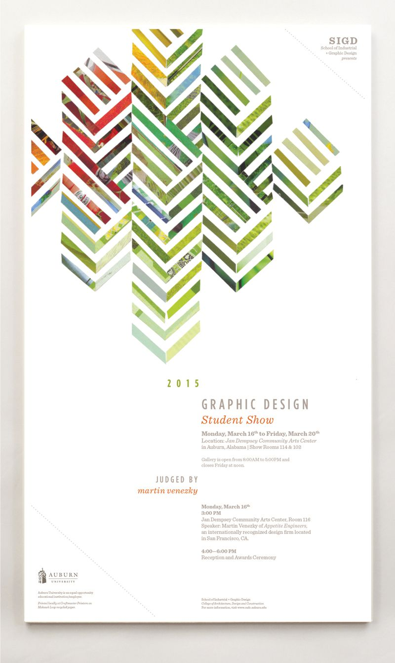 Outstanding Achievement: 2015 GRAPHIC DESIGN AND DESIGNING GREEN POSTER AND VIDEO Category: Education Creative Team: Courtney Windham Company: Auburn University School of Industrial + Graphic Design Location: Auburn, Alabama gumgum-verify - See more at: http://www.howdesign.com/design-competition-galleries/winter-2015-in-house-design-awards-winners/#sthash.AlQKWctv.dpuf
