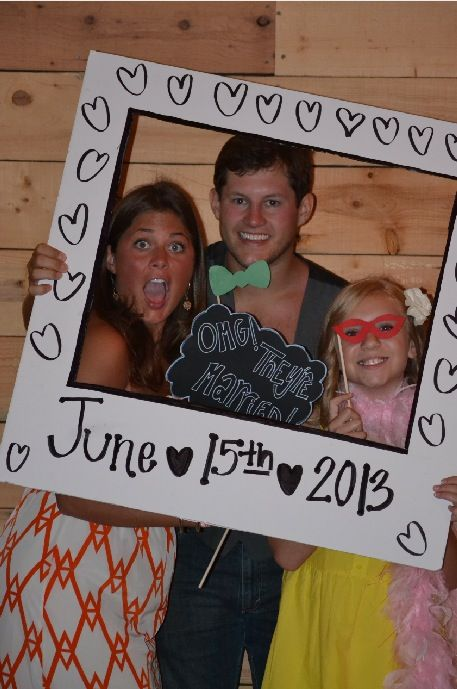 Photo booth DIY love the frame Maybe itll say something like