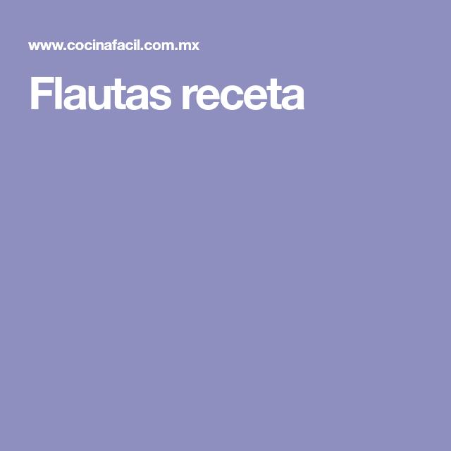 Flautas receta