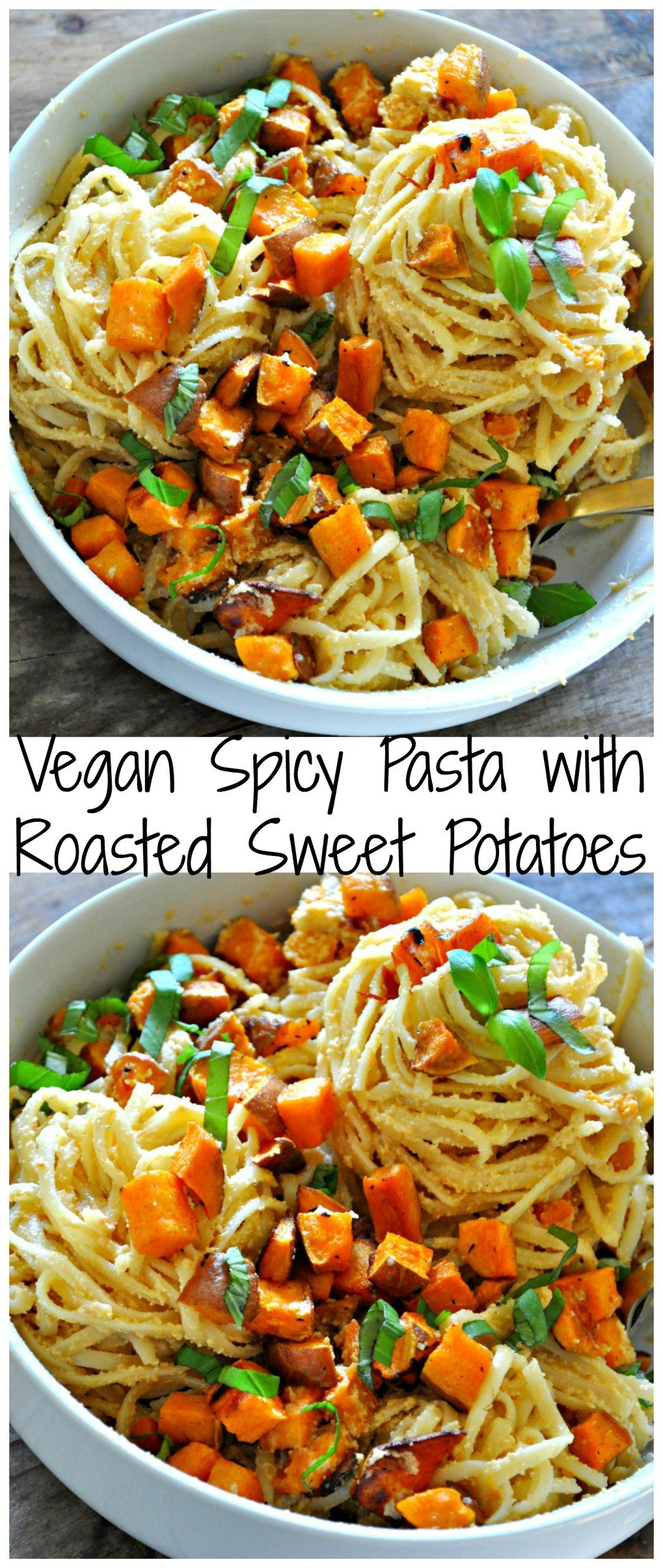 Vegan Spicy Pasta With Roasted Sweet Potatoes