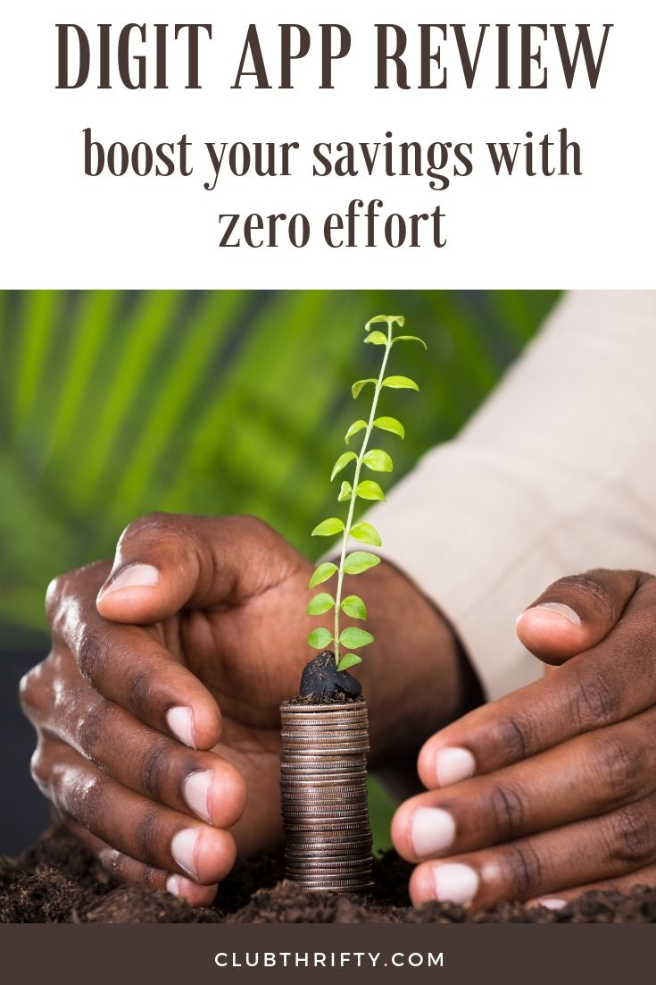Boost Your Savings with Zero Effort Digit Review 2020