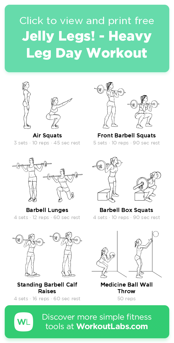 Jelly Legs! - Heavy Leg Day Workout · Free workout by WorkoutLabs Fit
