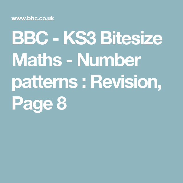 Marvelous Bbc Ks3 Bitesize Maths Number Patterns Revision Page 8 Wiring 101 Xrenketaxxcnl